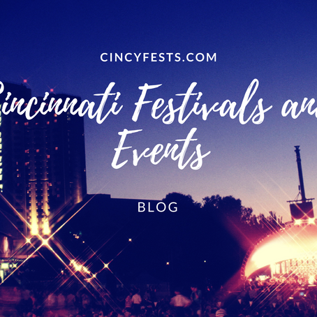 Welcome to the Cincinnati Festivals and Events Blog