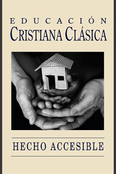 Educación Cristiana Clásica