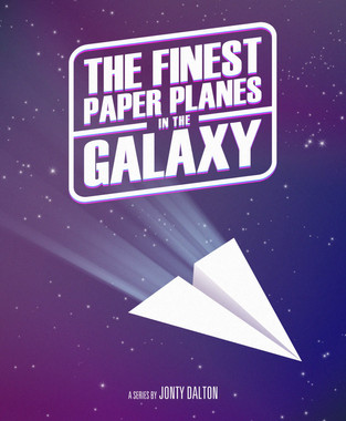The Finest Paper Planes in the Galaxy Poster