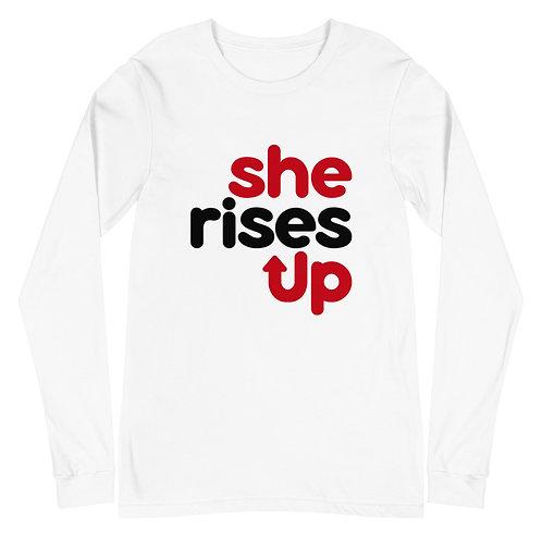 SheRises Up | Empowerment | Unisex Long Sleeve Tee