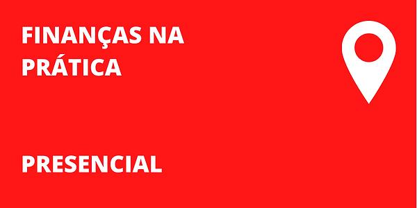 FINANÇAS_NA_PRÁTICA_-_PRESENCIAL.png