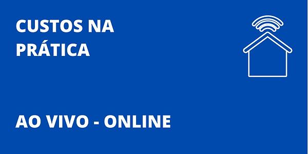 CUSTOS_NA_PRÁTICA_-_AO_VIVO.png