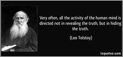 quote-very-often-all-the-activity-of-the-human-mind-is-directed-not-in-revealing-the-truth-but-in-le