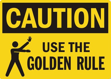 Random Thoughts... The Golden Rule