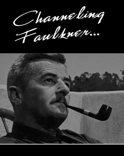 Channeling Faulkner