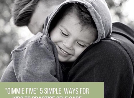 """Super Hero Kids Series: """"Gimmie Five"""" 5 Simple Ways for Kids to Practice Self-Care"""