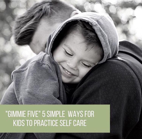 "Super Hero Kids Series: ""Gimmie Five"" 5 Simple Ways for Kids to Practice Self-Care"