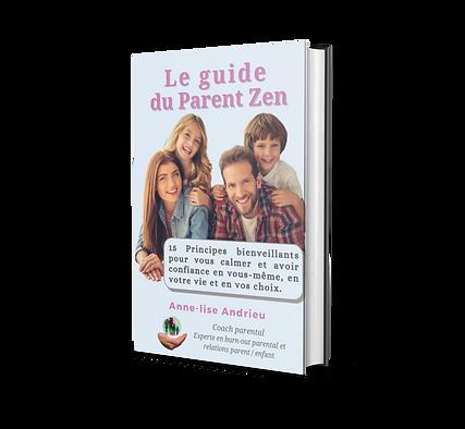 """image de l'ebook """"le guide du parent zen"""" offert à l'inscription à la newsletter coach-parental"""