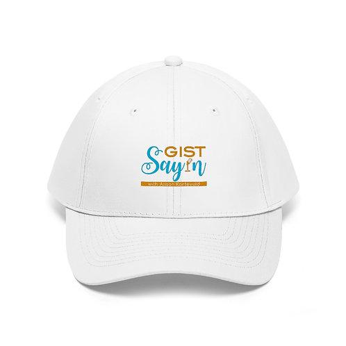 Gist Say'n Unisex Twill Hat