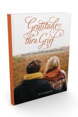 Gratitude Thru Grief