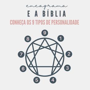 Os 9 tipos de personalidade do ENEAGRAMA e a Bíblia