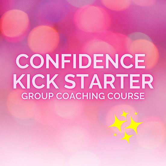 Confidence Kick Starter Course