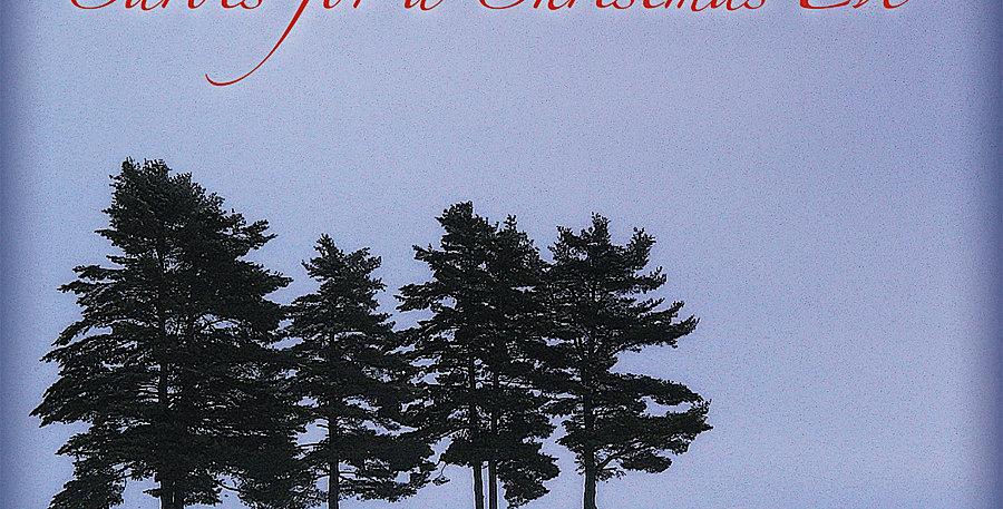 Carols for a Christmas Eve