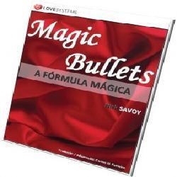 013d62c6fa livro Magic Bullets – A Fórmula Mágica com mulheres