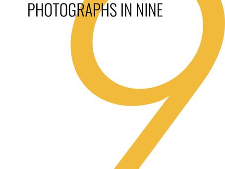 Photographs in Nine