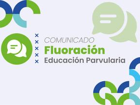 Fluoración para niños y niñas de Educación Parvularia