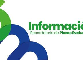 RECORDATORIO DE PLAZOS EVALUATIVOS