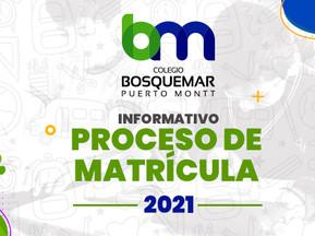 INFORMATIVO RESPECTO A PROCESO DE MATRÍCULA 2021