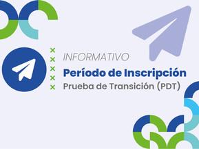 Período de Inscripción a la Prueba de Transición (PDT)