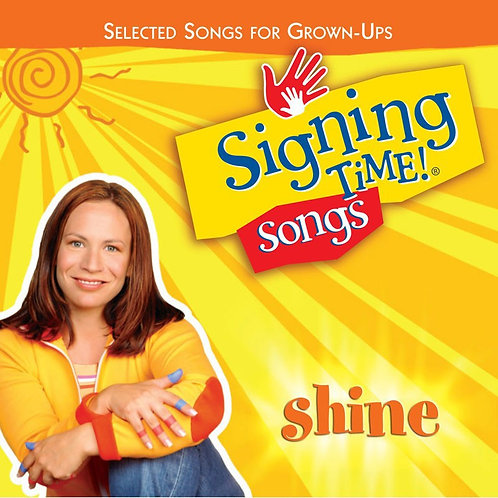 Shine: Selected Songs for Grown Ups - Music CD