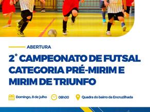 Abertura do 2º Campeonato de Futsal categoria pré-mirim e mirim acontecerá neste domingo (08) em Tri