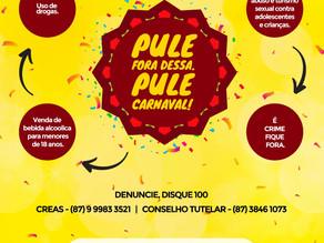 Prefeitura Municipal de Triunfo lança campanha de proteção a crianças e adolescentes no carnaval