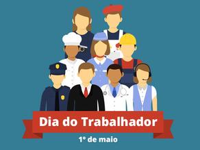 1º de Maio - Dia do Trabalhador