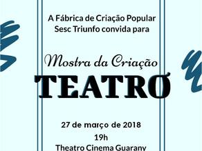 Mostra da Criação Teatro acontece nesta terça-feira (27)
