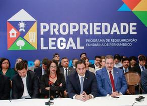 Governo de Pernambuco lança Programa Propriedade Legal