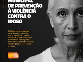 Campanha Municipal de prevenção à violência contra pessoa idosa