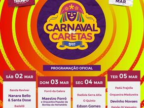 Confira a programação oficial do Carnaval dos Caretas 2019
