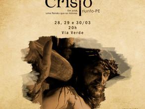 Espetáculo da Paixão de Cristo de Triunfo começa nesta quarta-feira (28)