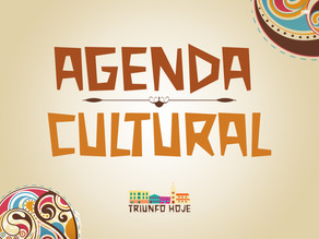 Agenda Cultural de 03 a 06 de maio