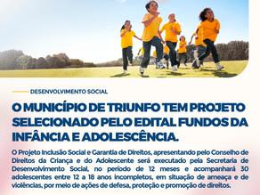 Triunfo tem projeto selecionado pelo Edital Fundos da Infância e da Adolescência