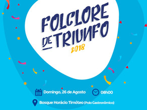Prefeitura de Triunfo realiza Folclore de Triunfo 2018