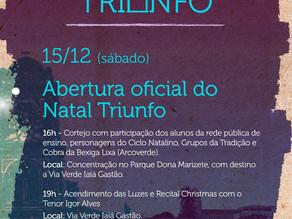 Acontece neste sábado (15) a abertura oficial do Natal Triunfo