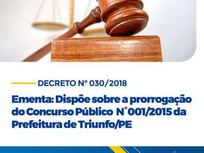 Prefeito de Triunfo decreta ementa que dispõe sobre a prorrogação do Concurso Público nº 001/2015