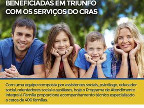 Mais de 400 famílias são beneficiadas em Triunfo com os serviços do CRAS