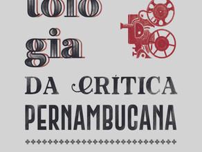 Lançamento Cepe - Antologia da crítica pernambucana - Discursos sobre cinema na imprensa