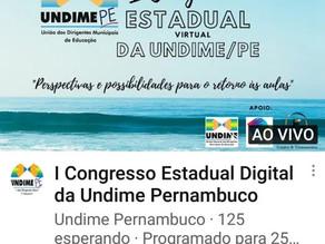 UNDIME/PE (União Nacional dos Dirigentes Municipais de Educação) promove o I Congresso Estadual Virt
