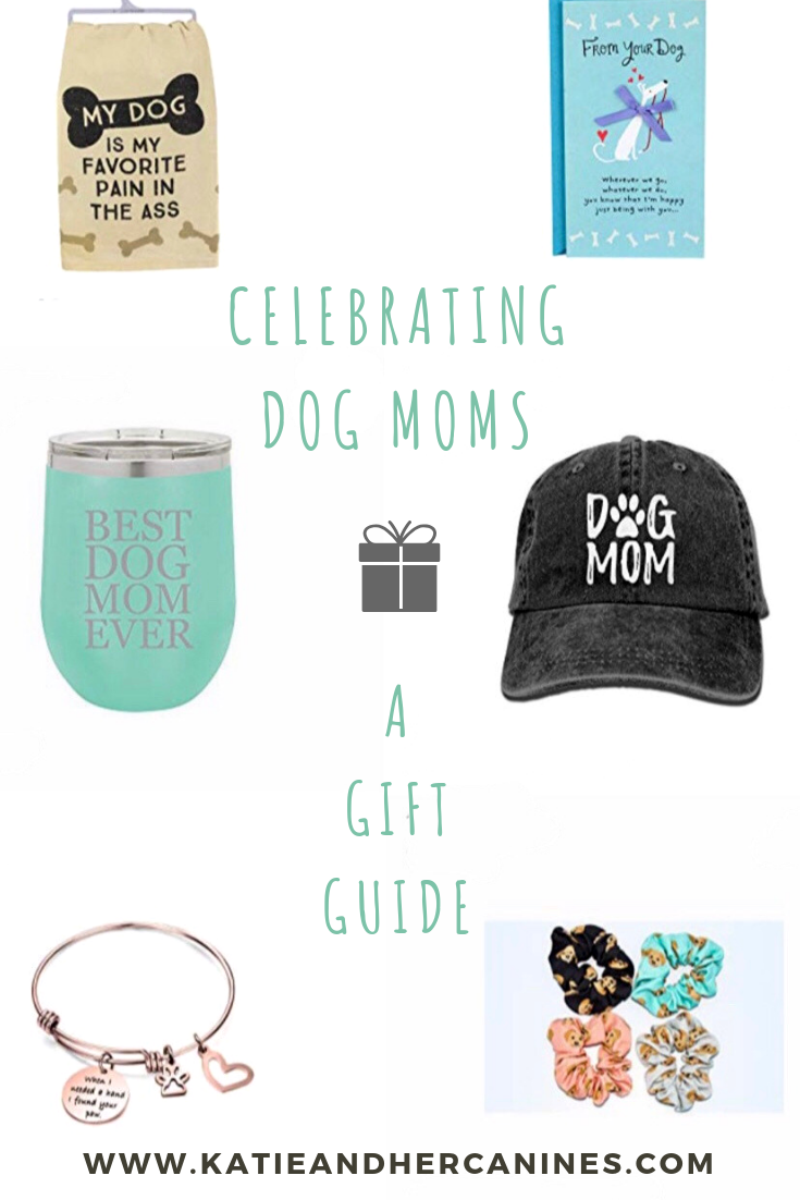 Dog moms Day gift guide