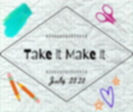 Take IT Make It.jpg