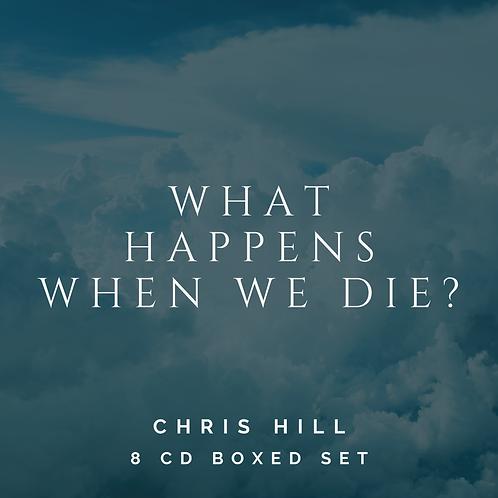 What Happens When We Die? (8 CD Boxed Set)