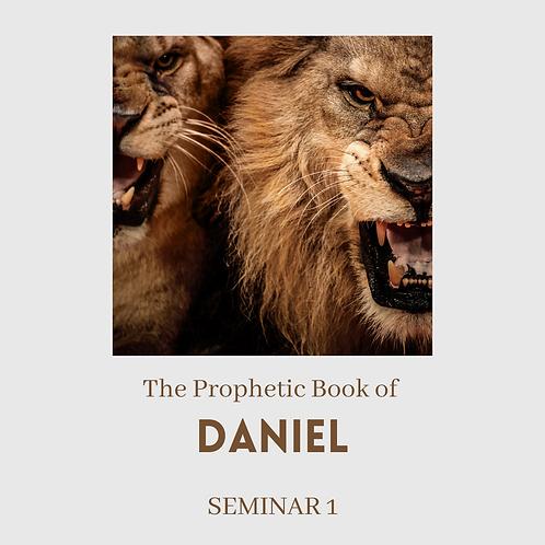 Series 1: Seminar 1: The Prophetic Book of Daniel