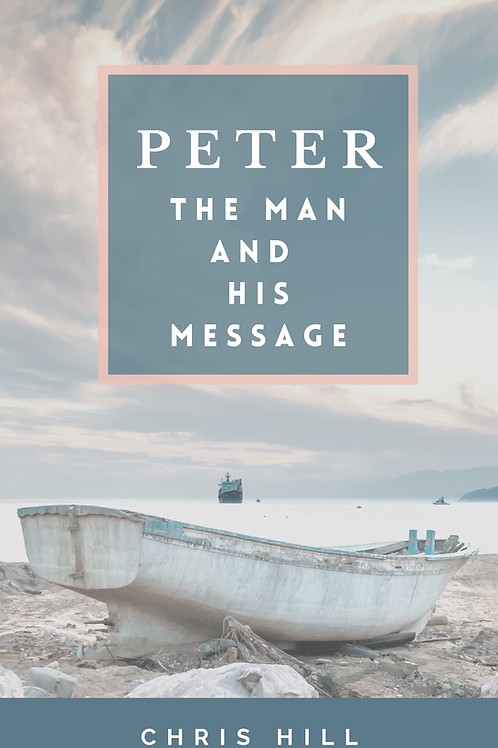 Peter: The man and his message (Book)