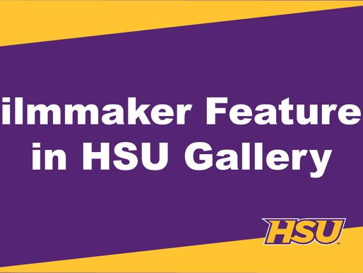 Filmmaker Joshua Gallas Featured in HSU Art Exhibit