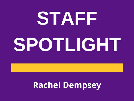 Staff Spotlight: Rachel Dempsey   By: Savannah Stutevoss