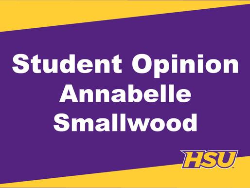 Student Opinion: Annabelle Smallwood