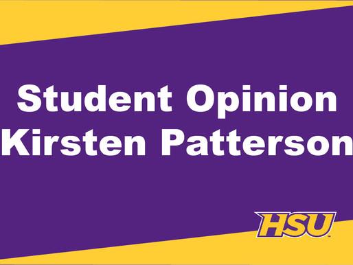 Student Opinion: Kirsten Patterson