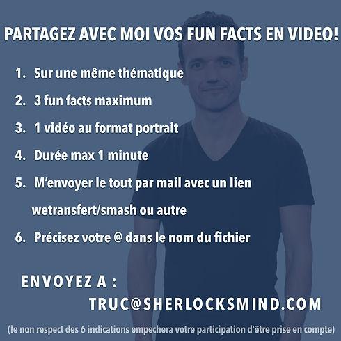 PARTAGEZ AVEC MOI VOS FUN FACTS EN VIDEO